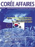 Corée Affaires n.71 – Accord de libre échange UE-Corée : quelles perspectives ?